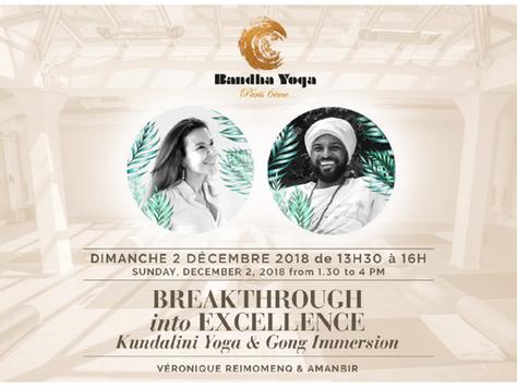 """Atelier """"Breakthrough into excellence"""" et bain de gong le 2/12 avec Amanbir"""