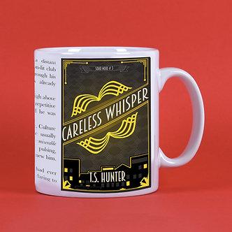 Careless Whisper Mug