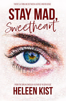 STAY MAD, SWEETHEART - HARDBACK