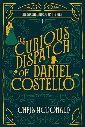 THE CURIOUS DISPATCH OF DANIEL COSTELLO
