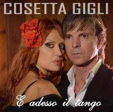 """COSETTA GIGLI - """" E ADESSO IL TANGO """" (single)"""