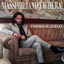 """MASSIMILIANO FICHERA - """" TUONA IL CIELO """" (single)"""
