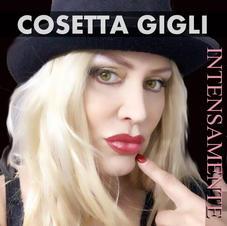 """COSETTA GIGLI - """"INTENSAMENTE """" (single)"""