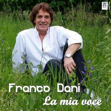 """FRANCO DANI - """" LA MIA VOCE"""" (EP)"""