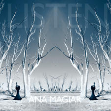 "ANA MAGIAR - "" LISTEN "" (single)"