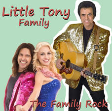 """LITTLE TONY FAMILY - """"THE FAMILY ROCK"""" (single)"""