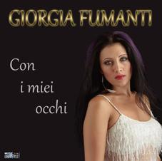 """GIORGIA FUMANTI - """" CON I MIEI OCCHI """" (single)"""
