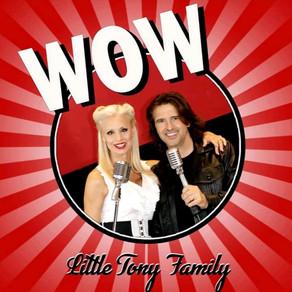 """""""Wow"""": un'esclamazione per la Little Tony Family."""