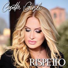 """COSETTA GIGLI - """" RISPETTO """" (single)"""