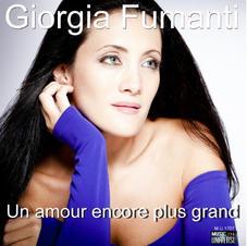 """GIORGIA FUMANTI - """"UN AMOUR ENCORE PLUS GRAND"""" (single)"""