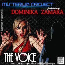 "DOMINIKA ZAMARA ft MISTERYA PROJECT - ""THE VOICE"" (single)"