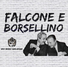 """UNO SBIRRO QUANQUE - """" FALCONE E BORSELLINO""""  (single)"""