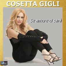 """COSETTA GIGLI - """" SE AMORE CI SARA' """" (single)"""