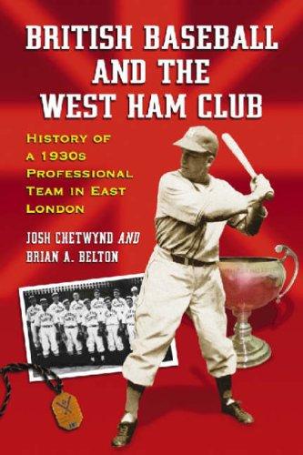 British Baseball And The West Ham Club