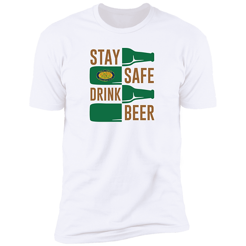 Stay Safe Drink Beer Men's Premium Short Sleeve T-Shirt