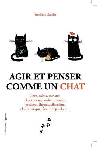 Behind the French Bestseller, 'Thinking and Acting Like A Cat'