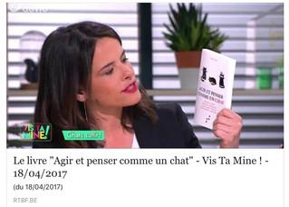 """Emission """"Vis Ta Mine"""" - RTBF - Agir et penser comme un chat"""