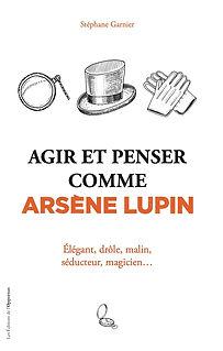 Agir et penser comme Arsène Lupin.jpg