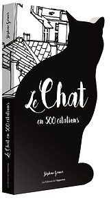le chat en 500 citations- stephane garni