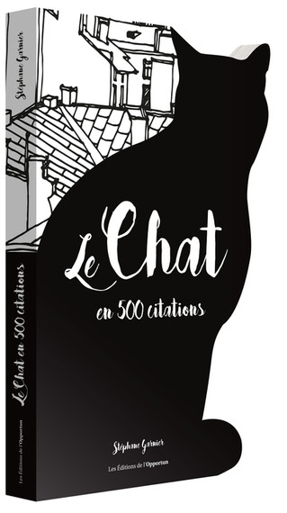 "Sortie de ""Le Chat en 500 Citations !"""