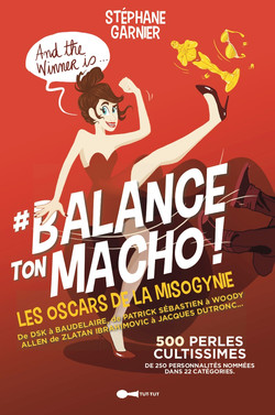 #BalanceTonMacho - Les Oscars de la misogynie