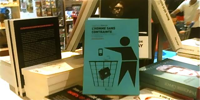 L'homme sans contrainte - Librairie