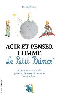 AGIR ET PENSER COMME LE PETIT PRINCE_COU