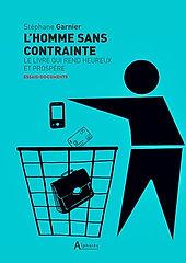 Stephane Garnier-L'homme sans contrainte