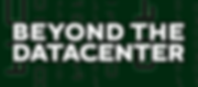 Beyond the Datacenter logo