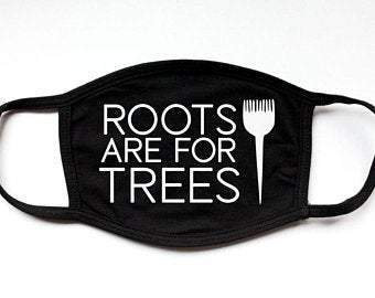 Roots Hair Stylist | Funny Black Face Mask