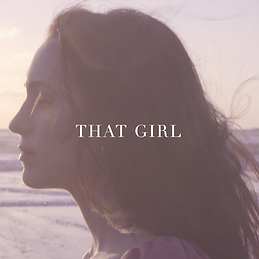 That Girl- Single Cover Art.png