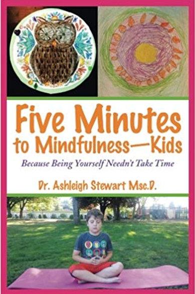 Five Minutes to Mindfulness - Kids
