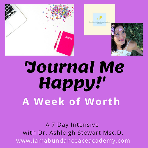 Journal Me Happy! - A Week of Worth