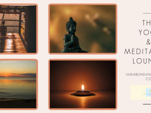 Welcome to The Yoga & Meditation Lounge!