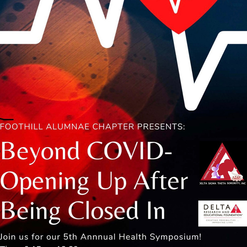 5th Annual Health Symposium: Beyond COVID - Opening Up After Being Closed In