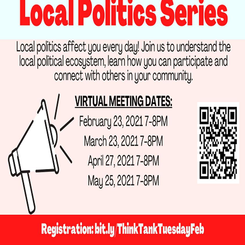 Think Tank Tuesdays: Local Politics