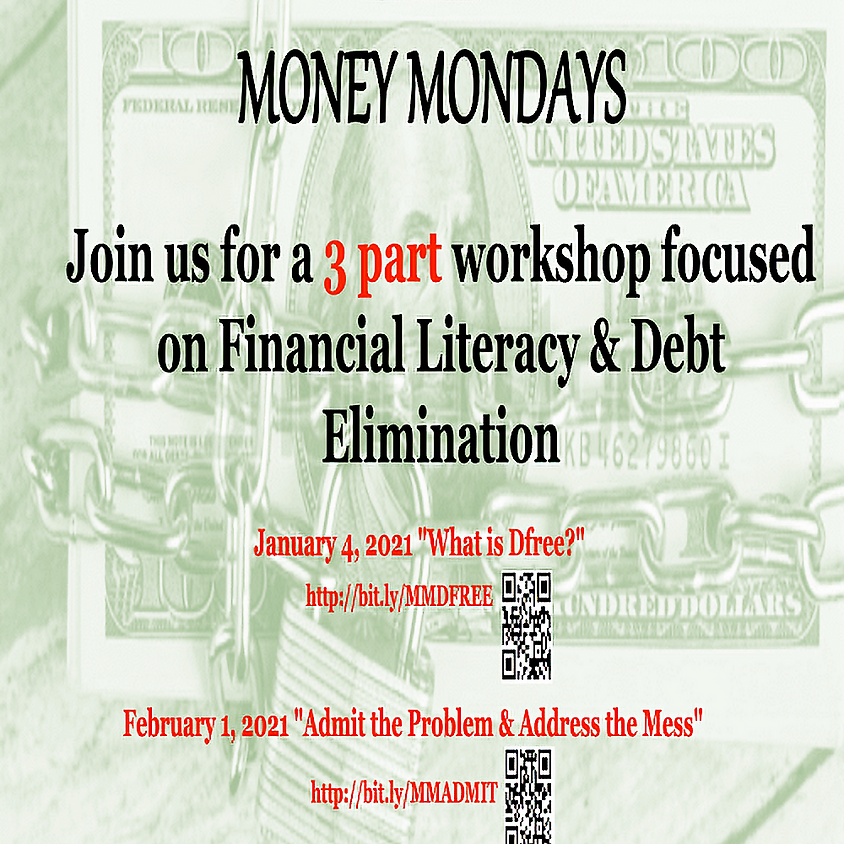 Money Mondays, Admit the Problem & Address the Mess