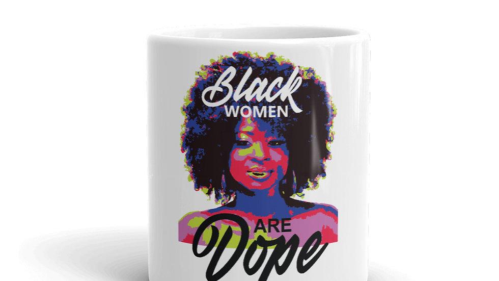 Black Women Are Dope Mug