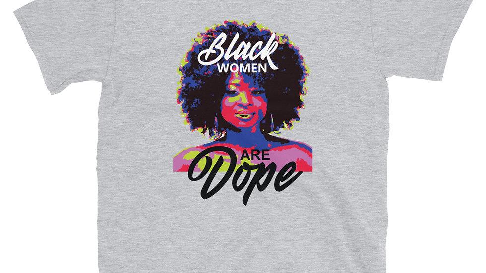 Black Women Are Dope - Short-Sleeve Unisex T-Shirt