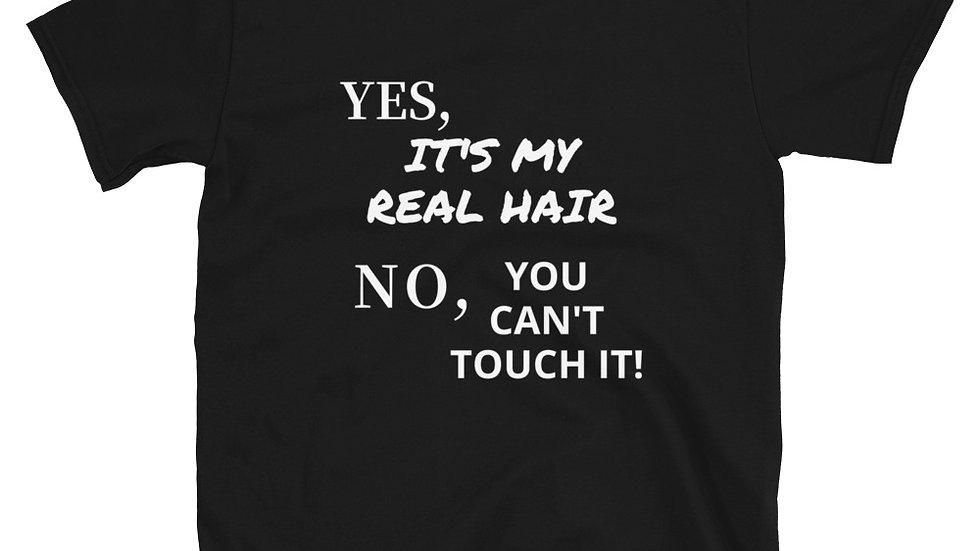 My Real Hair - Short-Sleeve Unisex T-Shirt