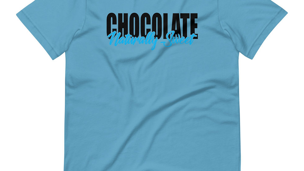 Chocolate, Naturally Sweet - Short-Sleeve Unisex T-Shirt