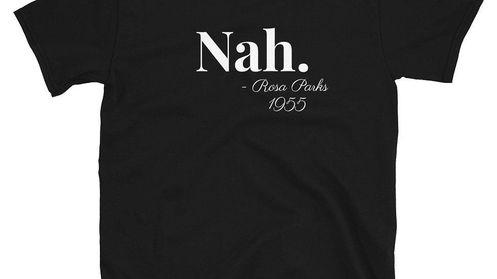Nah - Short-Sleeve Unisex T-Shirt