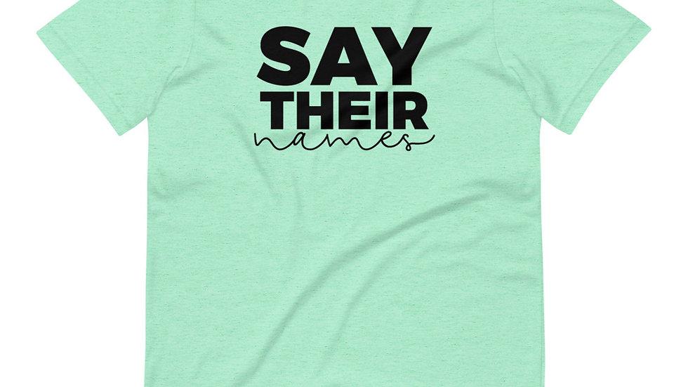 Say Their Names - Short-Sleeve Unisex T-Shirt