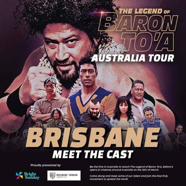 The Legend of Baron To'a (Brisbane Launch)