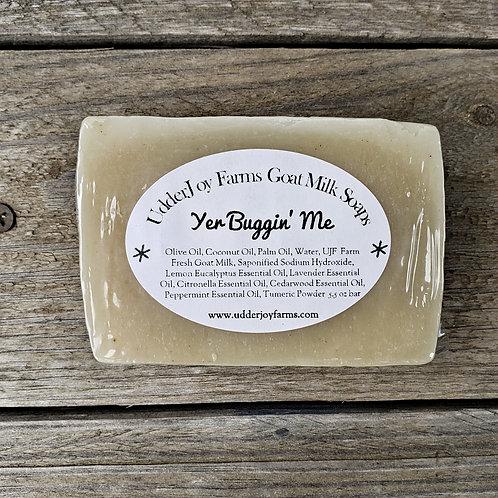 Yer Buggin Me Goat Milk Soap-Wholesale
