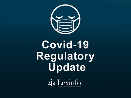 Covid-19 Regulatory Update: 6 - 17 August 2021