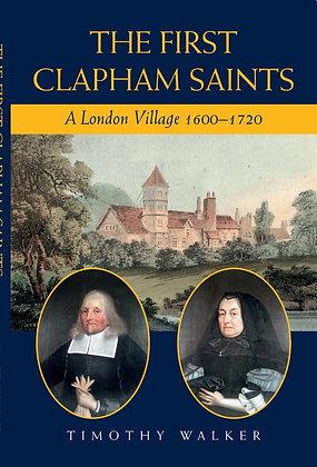 Half Price!  The First Clapham Saints - A London Village 1600-1720