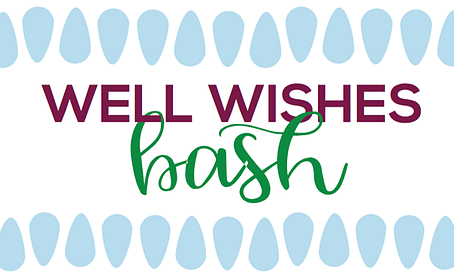 Well Wishes Bash