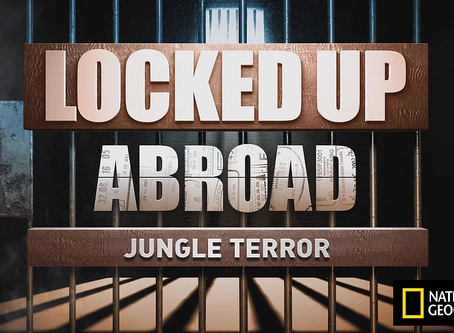 Locked up abroad: Jungle Terror with Nick Tuffney in Panama by National Geographic.