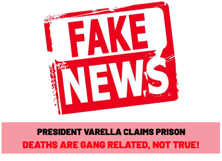 President claims prison deaths are gang-related; our evidence shows the real cause which is horrific